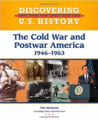 The Cold War and Postwar America: 1946-1963