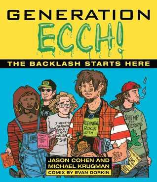 Generation Ecch! by Jason Cohen