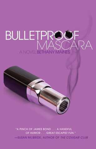 Bulletproof Mascara by Bethany Maines