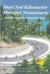 Dari Nol Kilometer Merajut Nusantara: Jelajah Sepeda Sabang-Padang