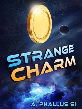 Strange Charm (Space Portal Vector, #1)