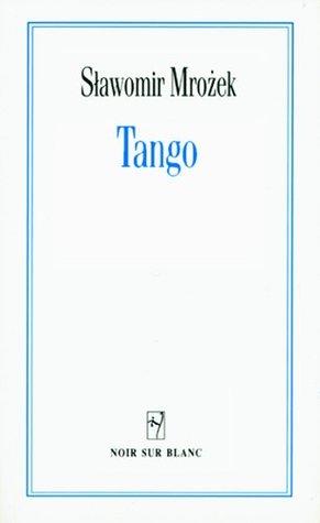 Tango by Sławomir Mrożek