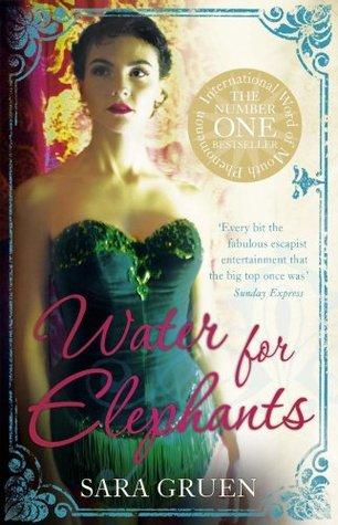 Review: 'Water For Elephants' by Sara Gruen