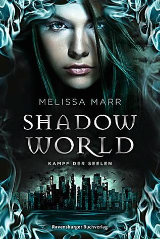 Shadow World: Kampf der Seelen