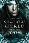 Shadow World by Melissa Marr