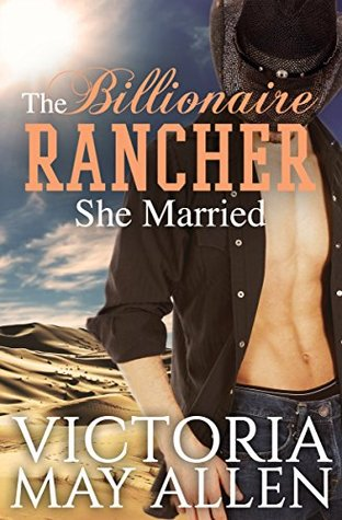 The Billionaire Rancher She Married