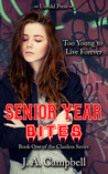 Senior Year Bites (The Clanless, #1)