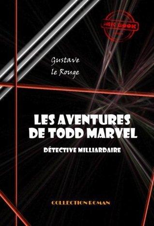 Les aventures de Todd Marvel, détective milliardaire (20 épisodes): édition intégrale (Polar & Policier français)