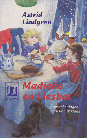 Ebook Madieke en Liesbet by Astrid Lindgren TXT!
