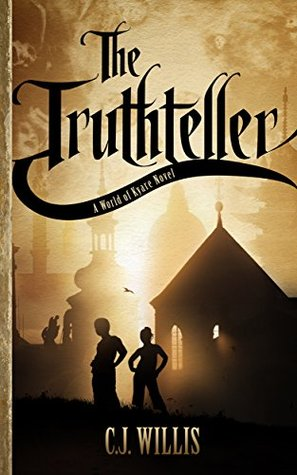 The Truthteller (A Tale of Kyare)