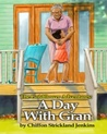 The Goldflower Adventures 'A Day with Gran'