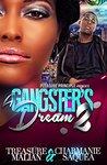 A Gangster's Dream by Treasure Malian
