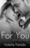 For You (The Billionaire Next Door, #2)