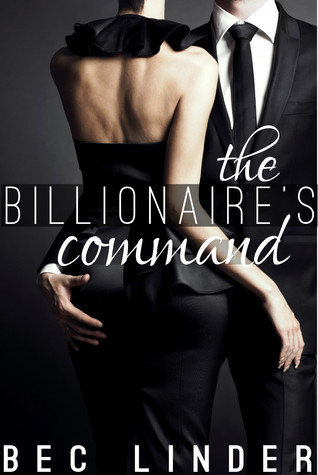 The Billionaire's Command (The Silver Cross Club, #3)