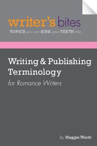 Writing & Publishing Terminology for Romance Writers