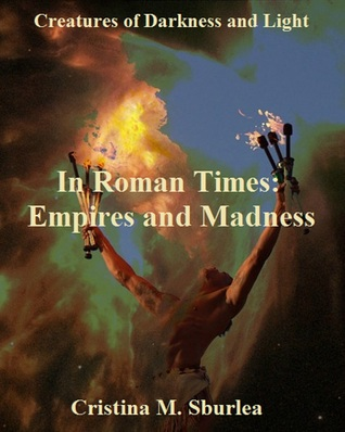 Download and Read online In Roman Times: Empires and Madness books