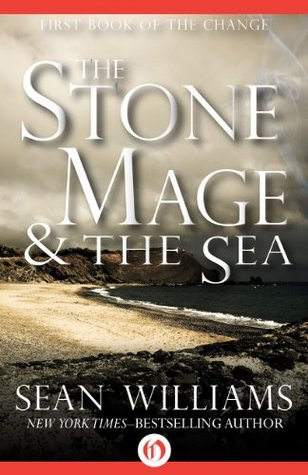 The Stone Mage & the Sea (Books of the Change Book 1)