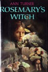 Rosemary's Witch by Ann Turner