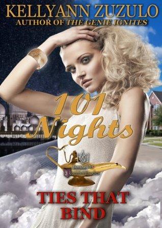Ties That Bind: 101 Nights
