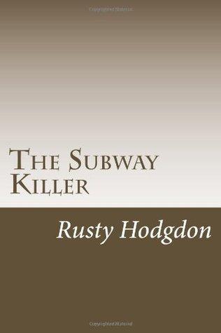 The Subway Killer 2nd Edition