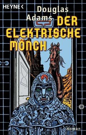 Der elektrische Mönch (Dirk Gently #1)