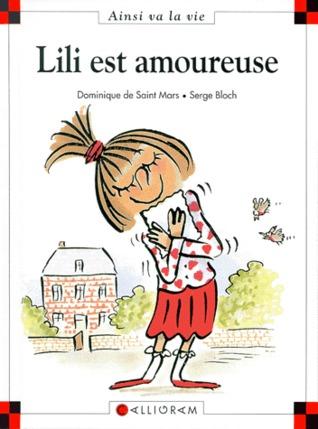 Lili Est Amoureuse DJVU PDF FB2 por Dominique de Saint Mars 978-2884450621