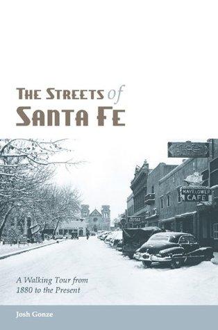 The Streets of Santa Fe