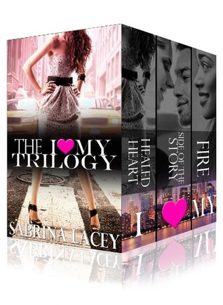 I Love My Trilogy: Breakup, Side of The Story, and Fire