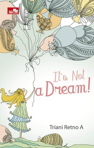 It's Not A Dream