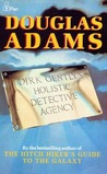 Dirk Gently's Holistic Detective Agency (Dirk Gently, #1)