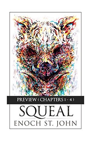 Squeal: Preview Edition (Chapters 1-4)