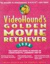 VideoHound's Golden Movie Retriever 1998