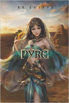 Pyre by R.B. Kannon