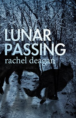 Lunar Passing (The Caged Moon Series Book 2)