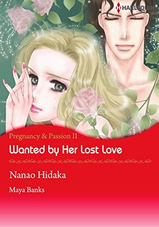 Wanted by Her Lost Love (Pregnancy & Passion #2)