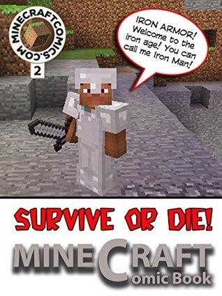 """Minecraft: Survive or Die """"2"""" (Minecraft Novel, Minecraf Books, Minecraft Comics Book, Minecraft Adventures, Minecraft Game, Minecraft Stories)"""