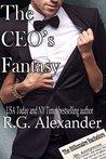The CEO's Fantasy (The Billionaire Bachelors, #1)