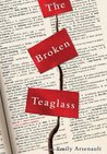 The Broken Teaglass