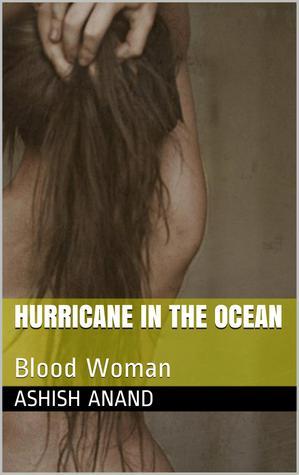 Hurricane In The Ocean (Blood Woman, #11)