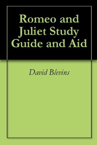 Romeo and Juliet (Annotated) Study Guide and Aid
