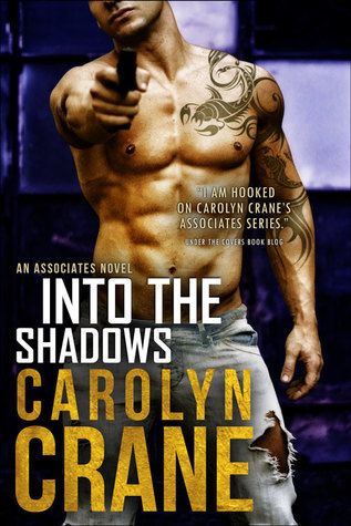 Into the Shadows (The Associates, #3)