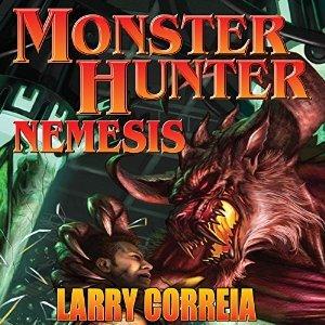 Monster hunter nemesis by Larry Correia