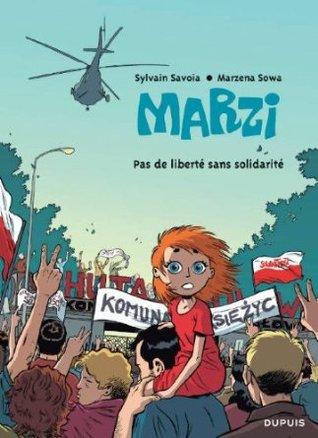Marzi, Tome 5 : Pas de liberté sans solidarité