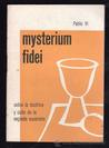Mysterium Fidei: Encyclical on the Holy Eucharist