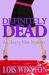 Definitely Dead by Lois Winston