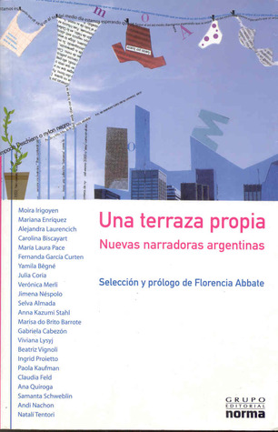 Una terraza propia: Nuevas narradoras argentinas