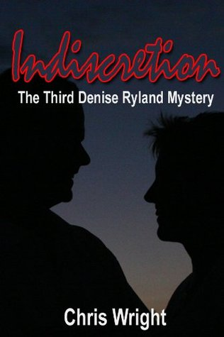 Indiscretion: The Third Denise Ryland Mystery (Hurricane Denise Book 3)