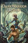 Dark Warrior Rising (A Novel of Niflheim, #1)