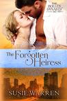 The Forgotten Heiress by Susie Warren