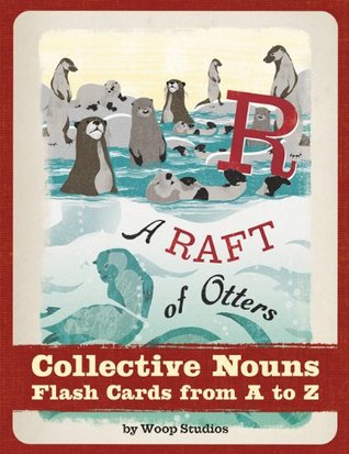 a-raft-of-otters-collective-nouns-flash-cards-from-a-to-z